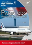 Flight Simulator X : Paris Charles De Gaulle - PC