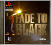 Fade to black - PlayStation
