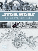 STAR WARS - Story-Boards : La Prélogie